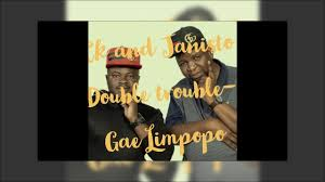 The Double Trouble Gae Limpopo Mp3 Download