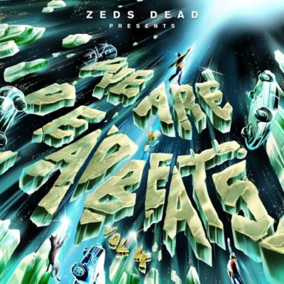 Stream Zeds Dead We Are Deadbeats Vol 4 Full Album Zip Download Complete Tracklist
