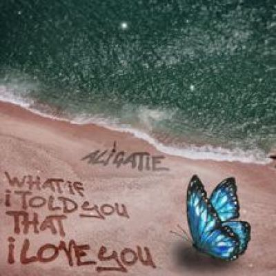 Ali Gatie What If I Told You That I Love You Lyrics Mp3 Download