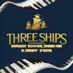 Explicit Sounds, Three Gee & Krispy D'Soul - Three Ships