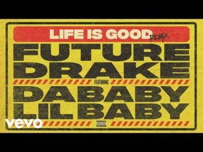 Stream Audio Future Life Is Good Remix Music Mp3 Download feat Drake, DaBaby & Lil Baby