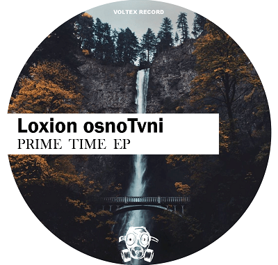 Loxion OsnoTvni Prime Time Full EP Zip Download Complete Tracklist