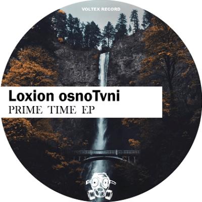 Loxion OsnoTvni Prime Time Full EP Zip Download Complete Tracklist