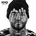 Album: Joyner Lucas - ADHD (Full Album Tracklist)