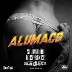 Slowdog ft Ice Prince & DeeJay J Masta - Alumaco