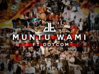 DreamTeam Muntu Wami Music Mp3 Download