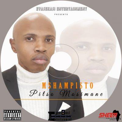 Mshampisto Pitso Mosimane Music Mp3 Download