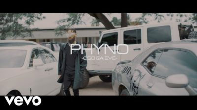 Phyno Oso Ga Eme Music Video Download