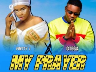 Pretty J My Prayer Music Free Mp3 Download feat Otega