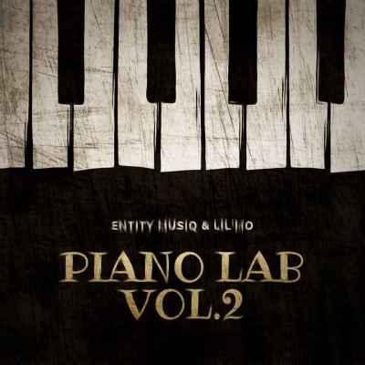 Entity MusiQ & Lil'Mo Piano Lab Vol.2 Mix Mp3 Download Free Music