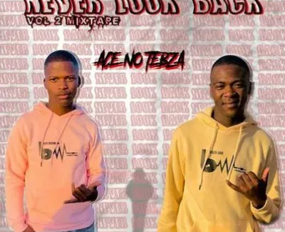 Ace no Tebza Never Look Back Vol. 2 Mix Mp3 Download