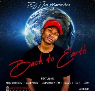 DJ Jim Mastershine Back To Earth Mp3 Download