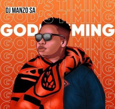 DJ Manzo SA God's Timing Full EP Zip File Download