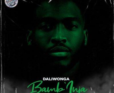 Daliwonga Bamb'inja Mp3 Download