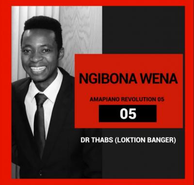 Dr Thabs Ngibona Wena Mp3 Download