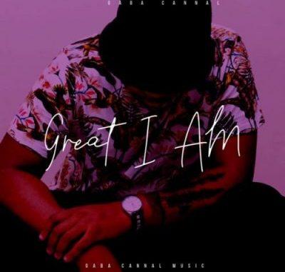 Gaba Cannal Great I Am Album Zip File Download