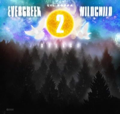 Lil Poppa Evergreen Wildchild 2 Deluxe Album Download