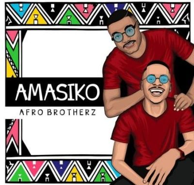 Afro Brotherz Amasiko Ep Download