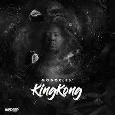 Monocles KingKong Ep Download