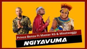 Prince Benza Ngiyavuma Download
