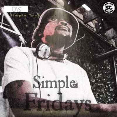 Simple Tone Simple Fridays Vol 015 Mix Download