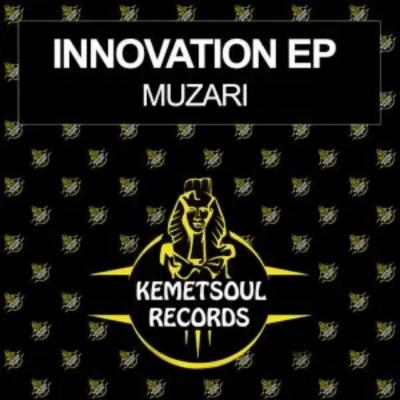 Muzari Innovation Ep Download