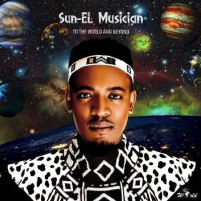 Sun-El Musician To the World & Beyond Album Download