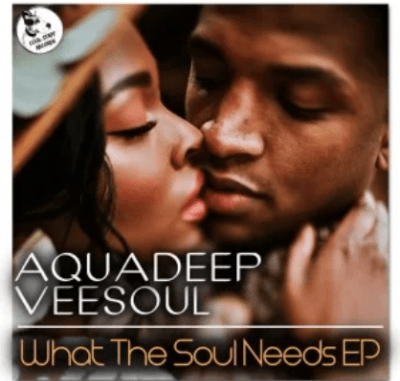 Aquadeep What The Soul Needs Ep Download