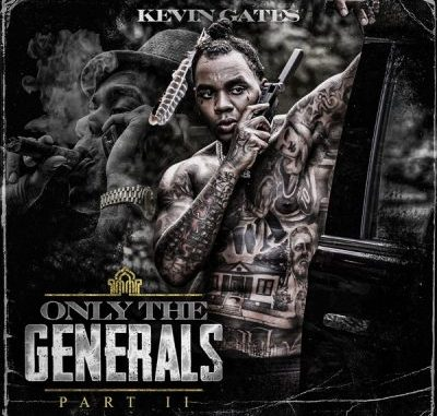 Kevin Gates Only the Generals Pt. II Album
