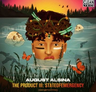 August Alsina The Product III stateofEMERGEncy Album Download