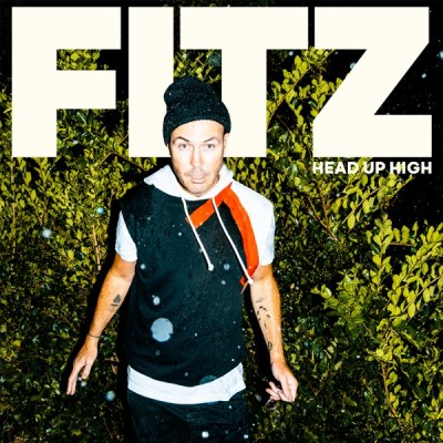 FITZ & Fitz and The Tantrums Head Up High Album Download