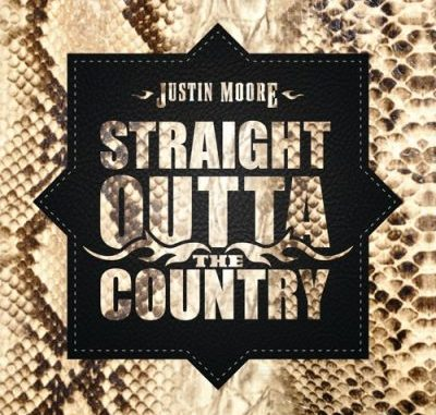 Justin Moore Straight Outta The Country Album Download