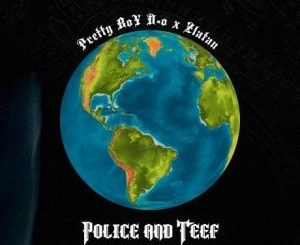 PrettyBoy D-O Police And Teef Remix Mp3 Download