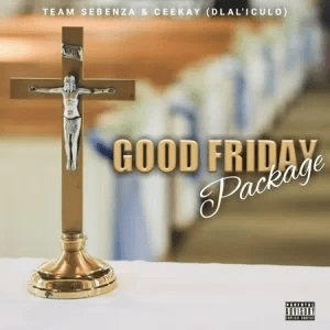 Team Sebenza Good Friday Easter Package Album Download