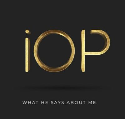iOP What He Says About Me Album Download