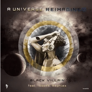 Black Villain A Universe Reimagined EP Download
