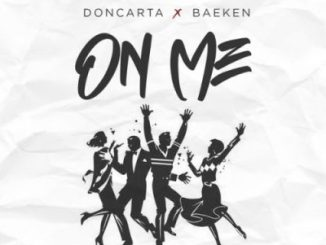 Doncarta On Me Mp3 Download