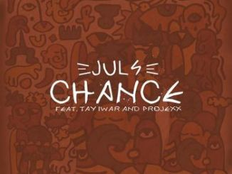 Juls Chance Mp3 Download