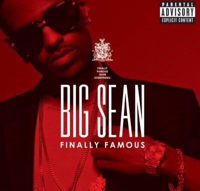 Big Sean Finally Famous Album Download