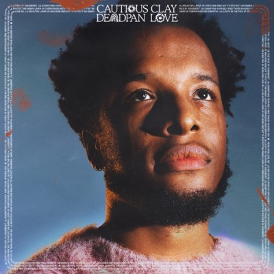 Cautious Clay Deadpan Love Album Download