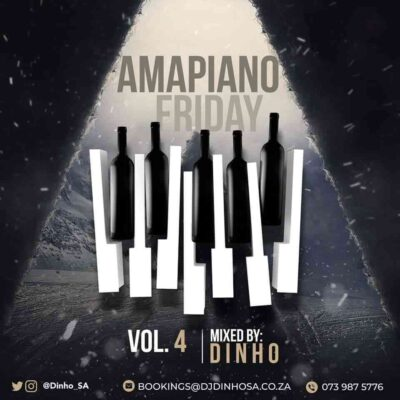 Dinho Amapiano Friday Vol. 4 MP3 Download
