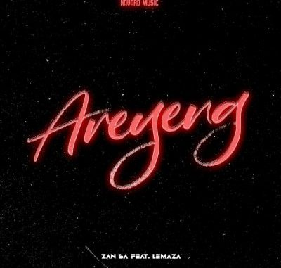Djy Zan SA Areyeng Mp3 Download Amapiano