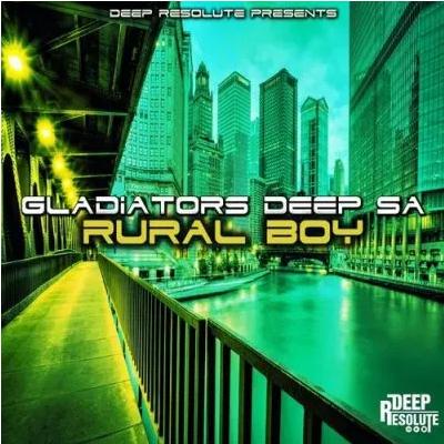 Gladiator Deep SA Rural Boy EP Download