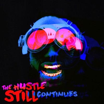 Juicy J The Hustle Still Continues Deluxe Album Download