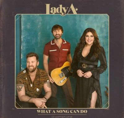 Lady A What A Song Can Do Chapter One Album Download