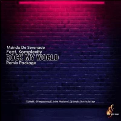 Msindo De Serenade Rock My World EP Download