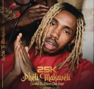 25K Hustlers Prayer Mp3 Download