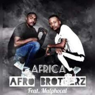 """Afro Brotherz Africa: South African music act known as Afro Brotherz, features Malphocal on a brand new track titled """"Africa""""."""
