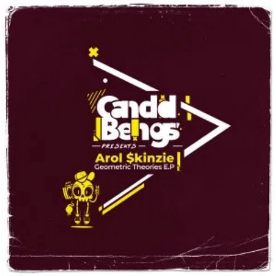 Arol $kinzie Geometric Theories EP Download