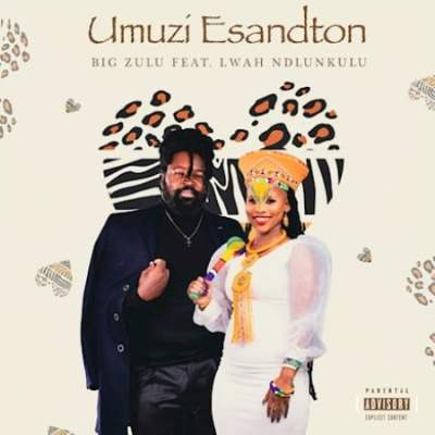 Big Zulu Umuzi eSandton Mp3 Download